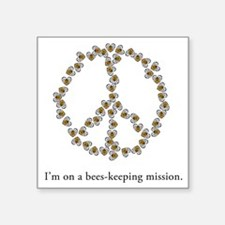 """Im on a bees-keeping missio Square Sticker 3"""" x 3"""""""