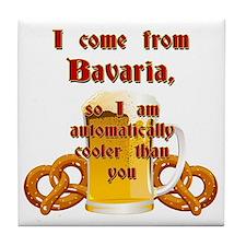 I come from Bavaria english Tile Coaster