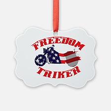 Trike T shirt Freedom Triker Ornament