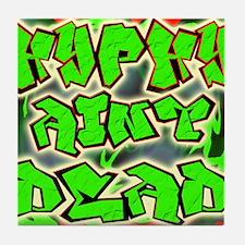 Hyphy Aint Dead -- T-Shirt Tile Coaster