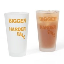 biggerharderdrk Drinking Glass
