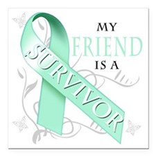 "My Friend is a Survivor Square Car Magnet 3"" x 3"""