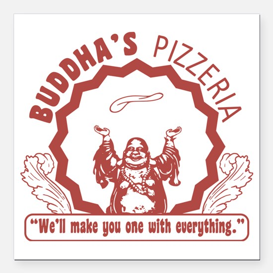 "BuddhaspizzaPNG Square Car Magnet 3"" x 3"""