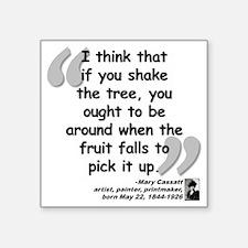 """Cassatt Fruit Quote Square Sticker 3"""" x 3"""""""