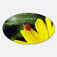 La grandeza de Dios Sticker (Oval)