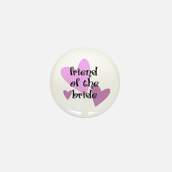 Friend of the Bride Mini Button