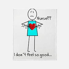 Stick Nurse I dont feel so good Throw Blanket