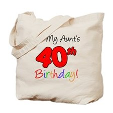 Aunts 40th Birthday Tote Bag