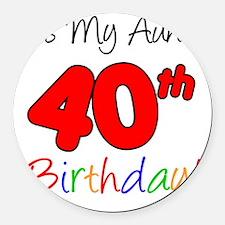 Aunts 40th Birthday Round Car Magnet