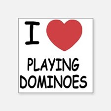 "PLAYING_DOMINOES Square Sticker 3"" x 3"""