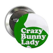 "Crazy Bunny Lady 2.25"" Button"