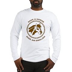 Ride An English Long Sleeve T-Shirt