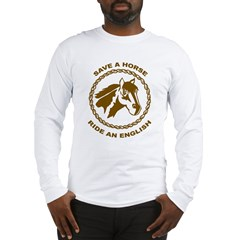 Ride An English Long Sleeve T-Shirt