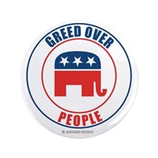 "GREED OVER PEOPLE 3.5"" Button"