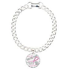 - Fake Bracelet