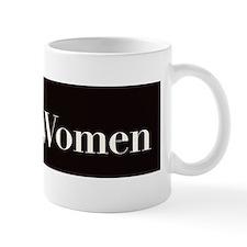 trust women Mug