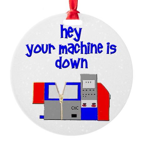 machine operator cnc machinist Round Ornament