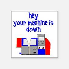 """machine operator cnc machin Square Sticker 3"""" x 3"""""""
