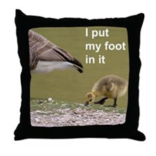 I put my foot in it Throw Pillow