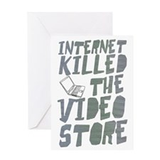 Internet killed video-2 Greeting Card