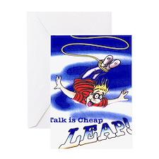 Talk_Cheap_4px5p Greeting Card