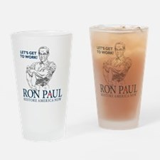Ron Paul 2012 Lets Get To Work2 Drinking Glass