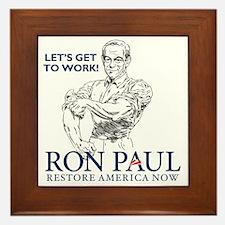 Ron Paul 2012 Lets Get To Work2 Framed Tile