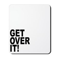 Im Gandalf and Magneto. Get Over It! Mousepad