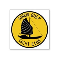 "Tonkin Gulf Yacht Club 2 Square Sticker 3"" x 3"""