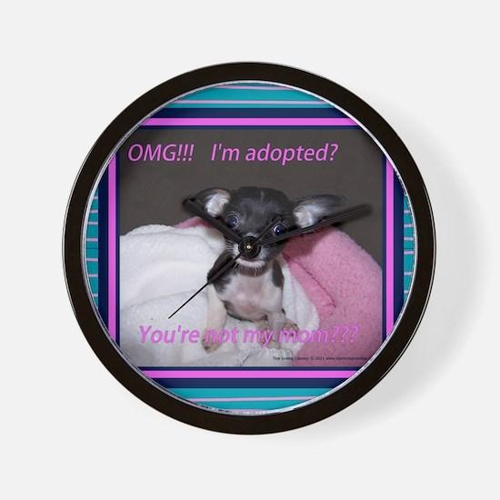 I am adopted Wall Clock