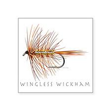 "Wingless Wickham_1 Square Sticker 3"" x 3"""