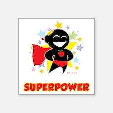 "Teaching-Is-My-Superpower-b Square Sticker 3"" x 3"""