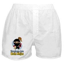 Teachers-Are-Brain-Ninjas Boxer Shorts