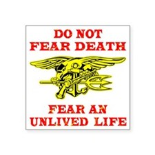 "blk_Seals_Do_Not_Fear_Death Square Sticker 3"" x 3"""
