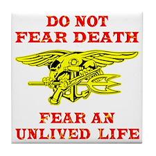 blk_Seals_Do_Not_Fear_Death Tile Coaster
