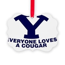 Everyone Love s a Cougar Ornament