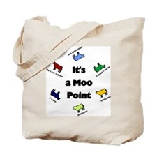 It's a Moo Point Tote Bag