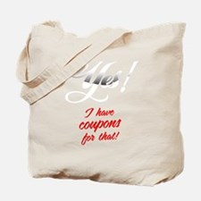 I Have Coupons For That-blk3 Tote Bag