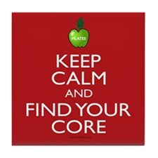 Keep Calm And Find Your Core Pilates Tile Coaster