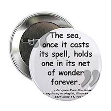 """Cousteau Sea Quote 2.25"""" Button"""
