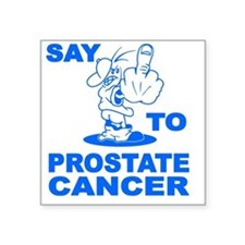 "say-fu--prostate-cancer-1-T Square Sticker 3"" x 3"""