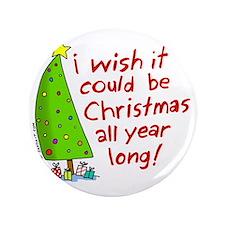 "Christmas wish 3.5"" Button"
