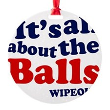 its-all-about-th-eballs Ornament
