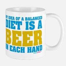My Idea Of A Balanced Diet Is A Beer Mug