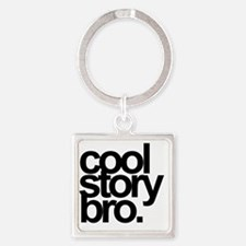 cool story bro Square Keychain