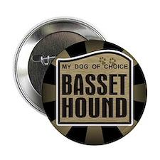 Basset Hound Dog Choice Lover Button