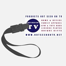 NOT SEEN ON TV Luggage Tag