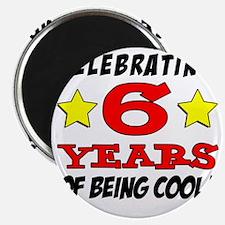 Celebrating 6 Years Magnet