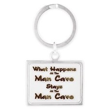 What Happens At The Man Cave Landscape Keychain