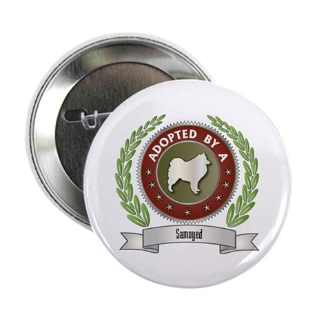 """Samoyed Adopted 2.25"""" Button (100 pack)"""